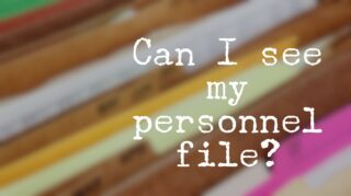 Can I see my personnel file?