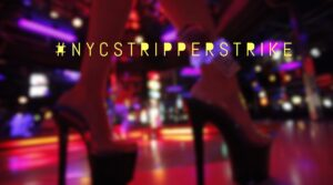 #NYCStripperStrike, too