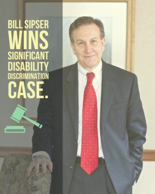 Manhattan Appellate Court Upholds William Sipser's important state division of human rights disability discrimination trial win